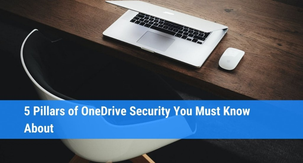 5 Things to Know About OneDrive Security