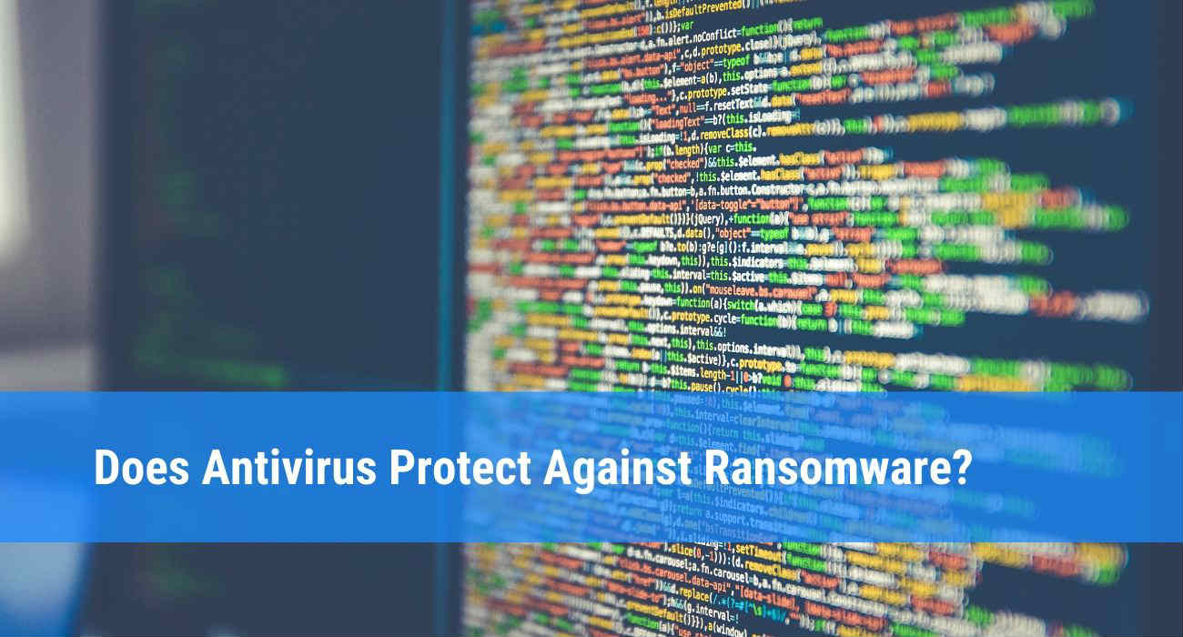 Antivirus Protect Against Ransomware