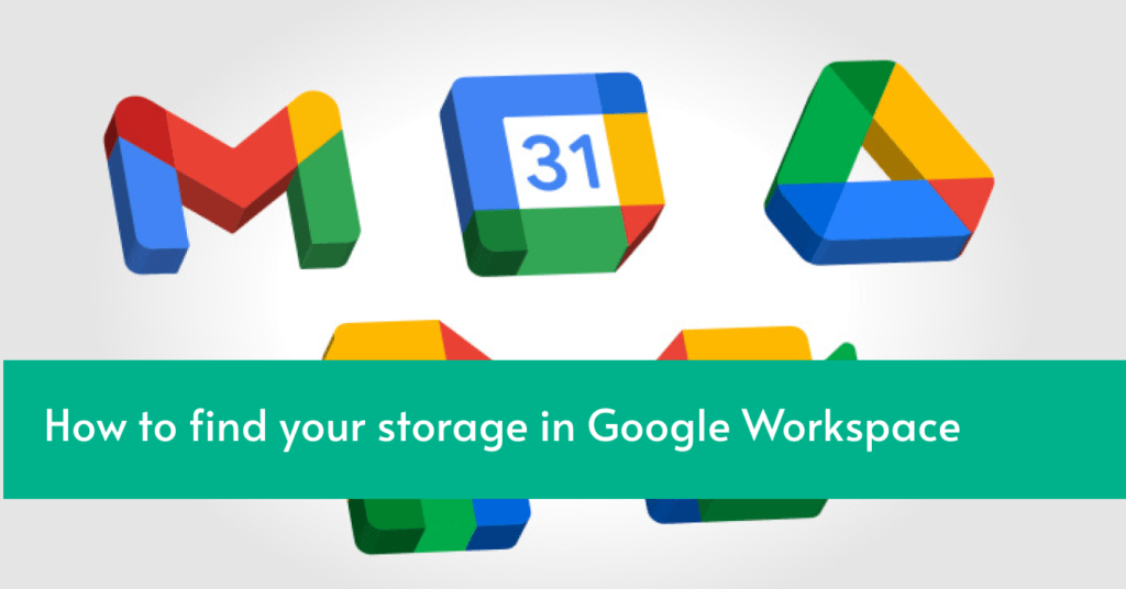How to find your storage size in Google Workspace