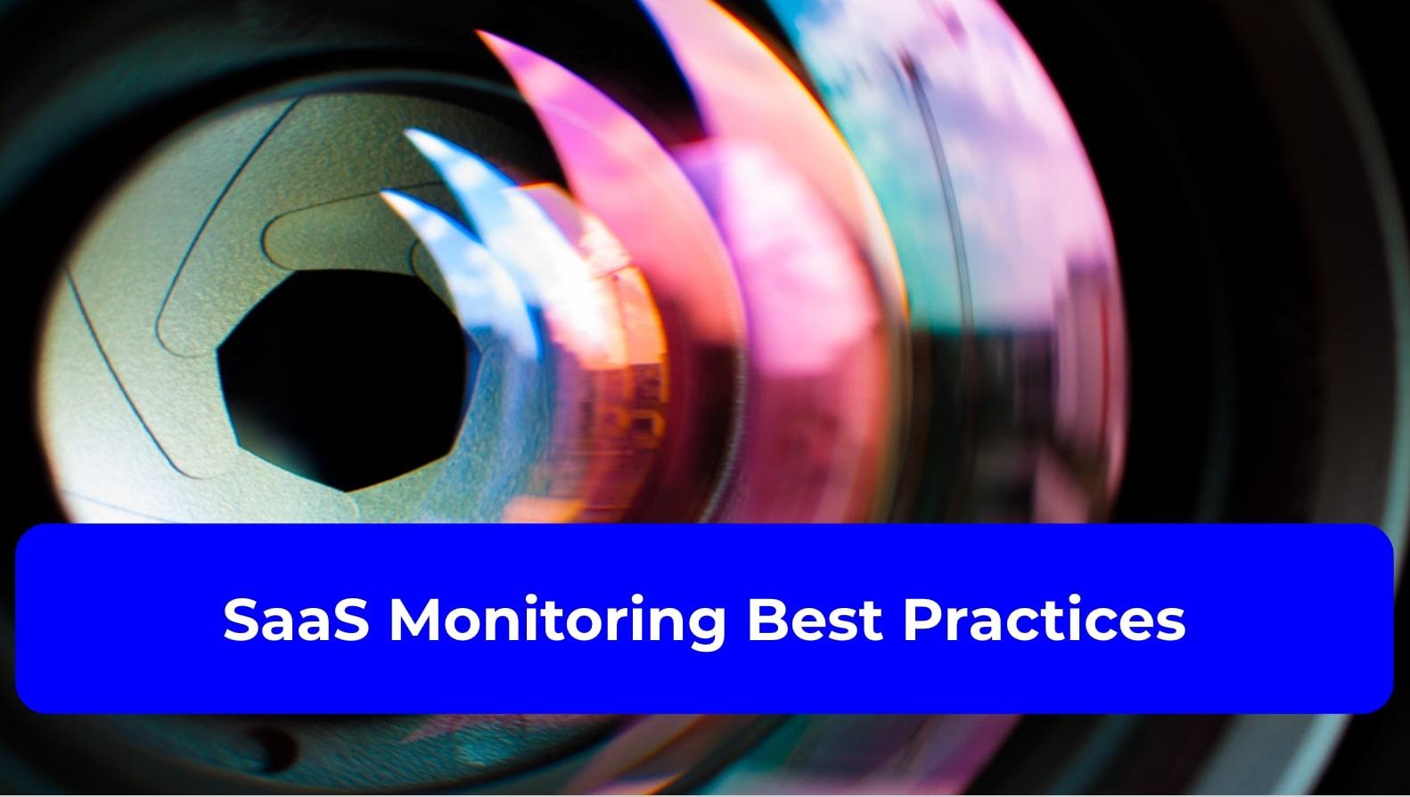 SaaS Monitoring Best Practices
